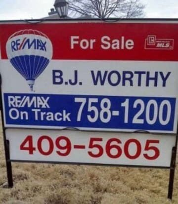 Sign - REMAX For Sale MLS B.J. WORTHY 758-1200 REMAX On Track 409-5605