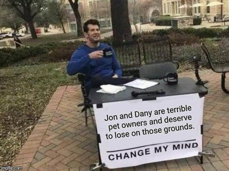 A meme about Jon Snow and Daenerys Targaryen being terrible pet owners.