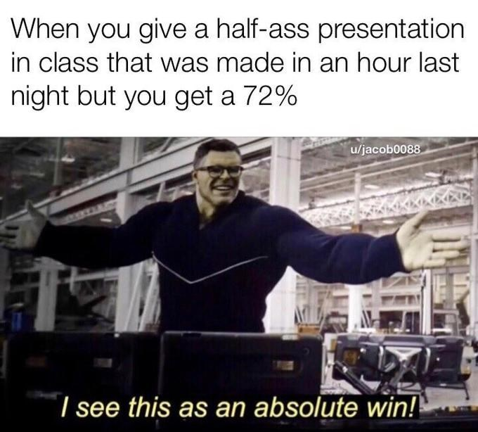"""dank meme entitled """"I See This As An Absolute Win"""" featuring the Hulk in """"Avengers: Endgame"""""""