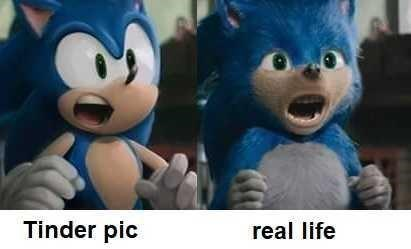 "Caption that reads, ""Tinder ic"" below an image of Sonic next to caption that reads, ""Real life"" below an image of Sonic from the movie"