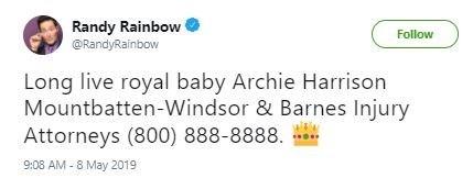 "Funny tweet that reads, ""Long live royal baby Archie Harrison Mountbatten-Windsor & Barnes Injury Attorneys (800) 888-8888"""