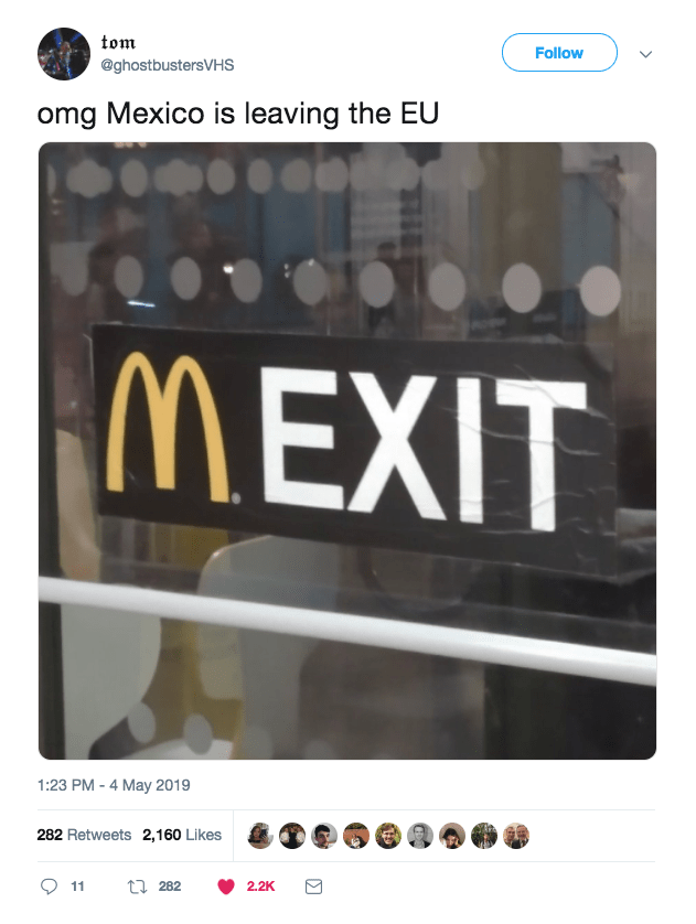 dank memes - Text - tom Follow @ghostbustersVHS omg Mexico is leaving the EU MEXIT 1:23 PM-4 May 2019 282 Retweets 2,160 Likes t282 11 2.2K