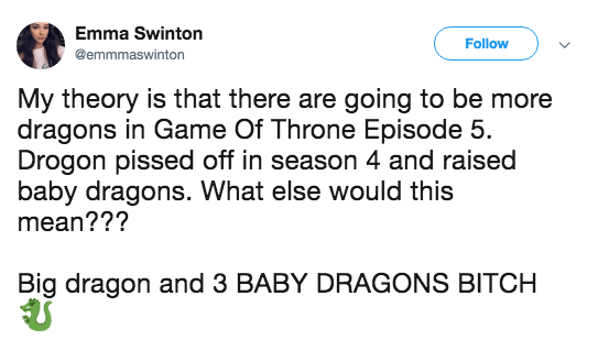A tweet from a Game of Thrones fan about episode 5 having more baby dragons.