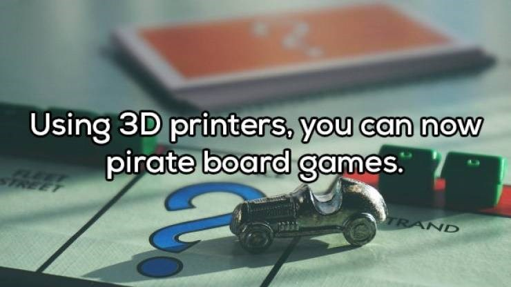 Motor vehicle - Using 3D printers, you can now pirate board games. FLEET TREET 9TRAND