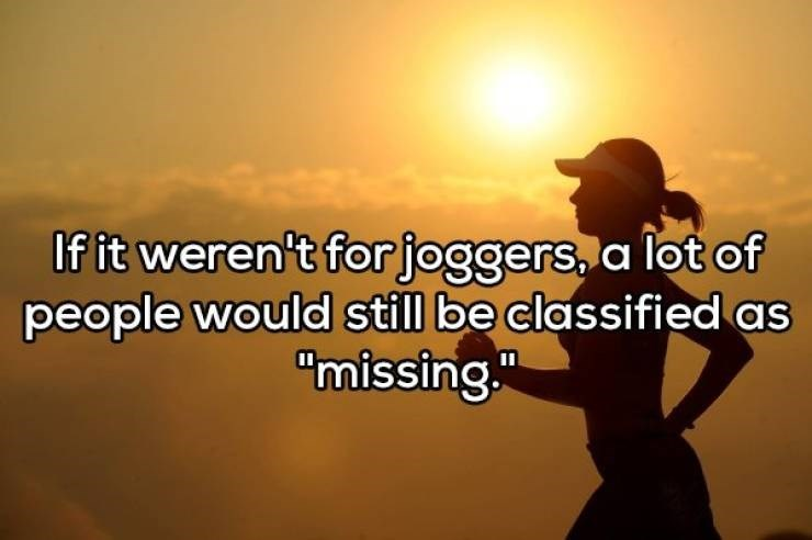 """People in nature - If it weren't for joggersa lot of people would still be classified as """"missing"""