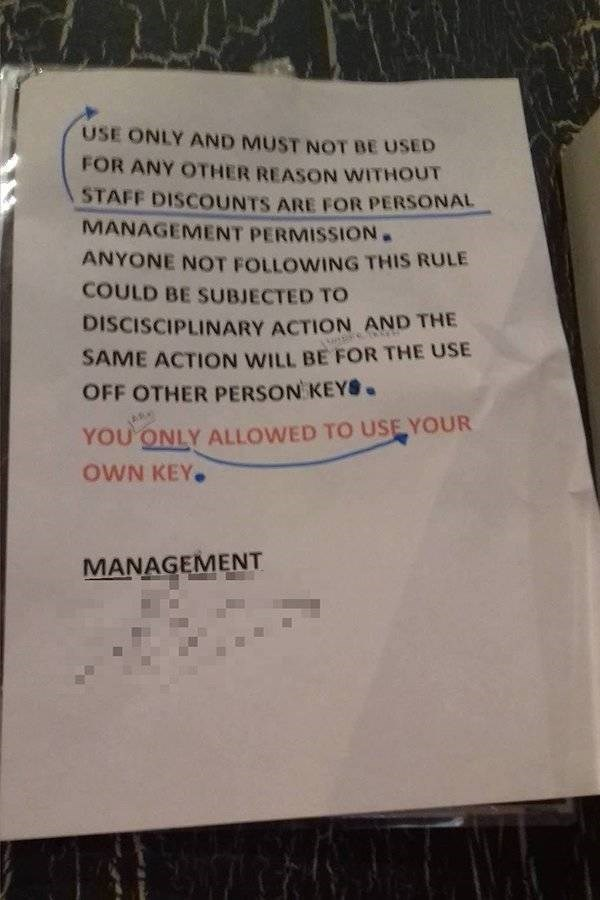 Text - USE ONLY AND MUST NOT BE USED FOR ANY OTHER REASON WITHOUT STAFF DISCOUNTS ARE FOR PERSONAL MANAGEMENT PERMISSION. ANYONE NOT FOLLOWING THIS RULE COULD BE SUBJECTED TO DISCISCIPLINARY ACTION AND THE SAME ACTION WILL BE FOR THE USE OFF OTHER PERSON KEY . YOU ONLY ALLOWED TO USE YOUR OWN KEY. MANAGEMENT