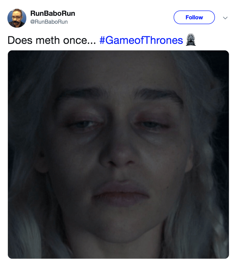 Funny tweet of Dany Targaryen with tired, pale face looking like she went crazy after trying drugs once.