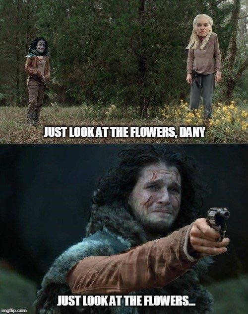 Movie - JUST LOOKAT THE FLOWERS, DANY JUST LOOKAT THE FLOWERS imgflip.com