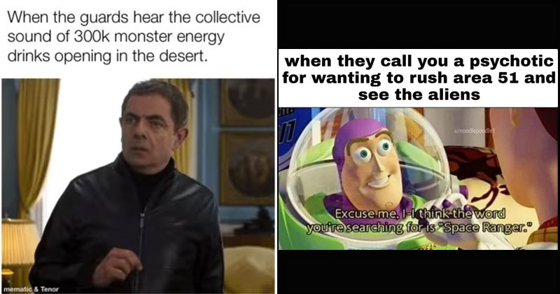 "Funny dank memes about the ""Storm Area 51"" event set to take place on September 20th, 2019"