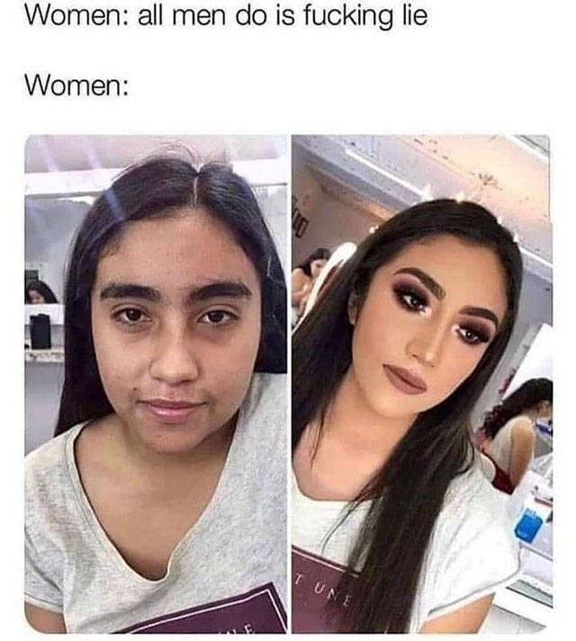 Face - Women: all men do is fucking lie Women: TUNE