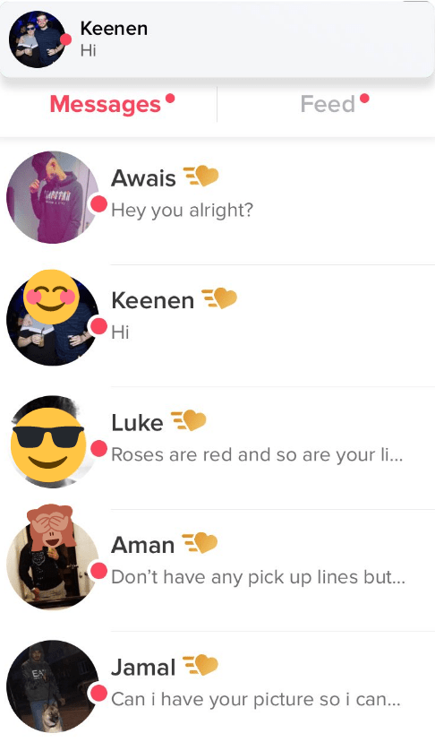 genderswap filter story - Text - Keenen Hi Messages Feed Awais Hey you alright? Keenen Hi Luke Roses are red and so are your li.. Aman Don't have any pick up lines but... Jamal EA Can i have your picture so i can...