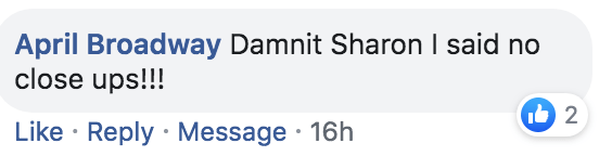 Text - April Broadway Damnit SharonI said no close ups!!! 2 Like Reply Message 16h