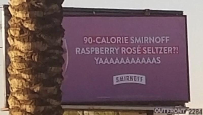 Text - 90-CALORIE SMIRNOFF RASPBERRY ROSE SELTZER?! YAAAAAAAAAAAS SAIRNOTF OUTERONT 2284