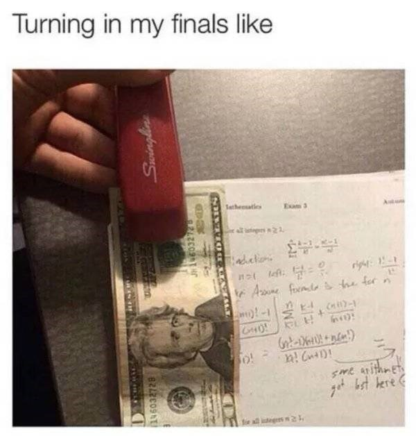 college meme - Text - Turning in my finals like Sethesaties Exam 3 Au is2 detion rigt Ane fomtesh fer 4 t kre tie all igs2