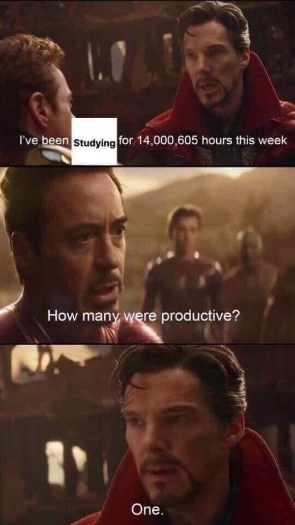 college meme - Movie - I've been Studying for 14,000,605 hours this week How many were productive? One