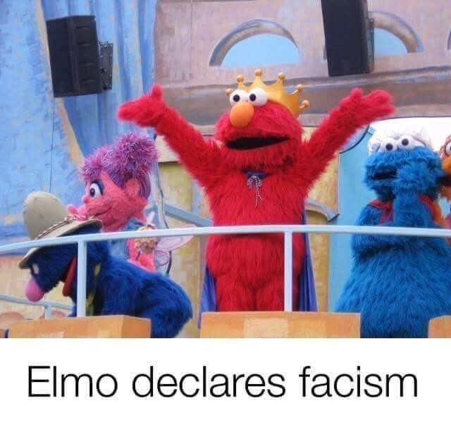 dank memes - Cartoon - Elmo declares facism