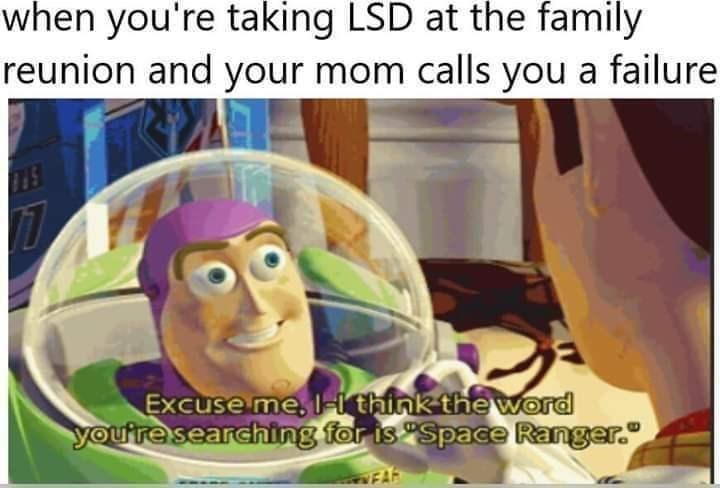 dank memes-taking lsd at a family reunion