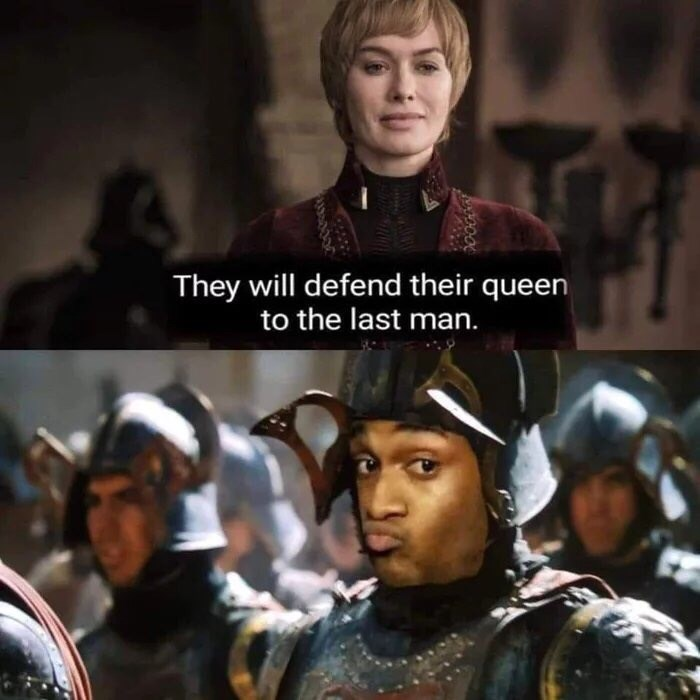 Movie - They will defend their queen to the last man.