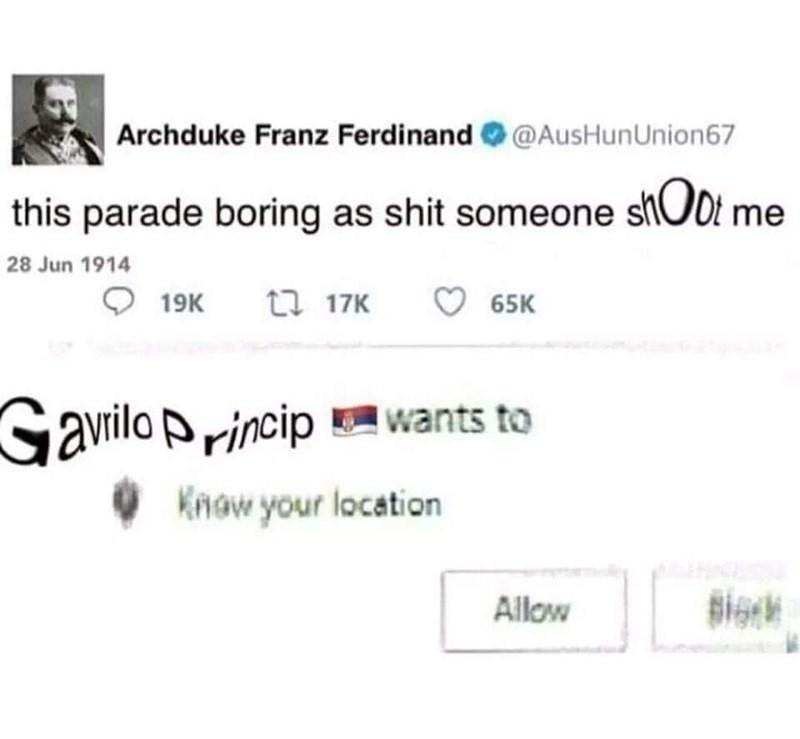 dank memes- archduke ferdinnand