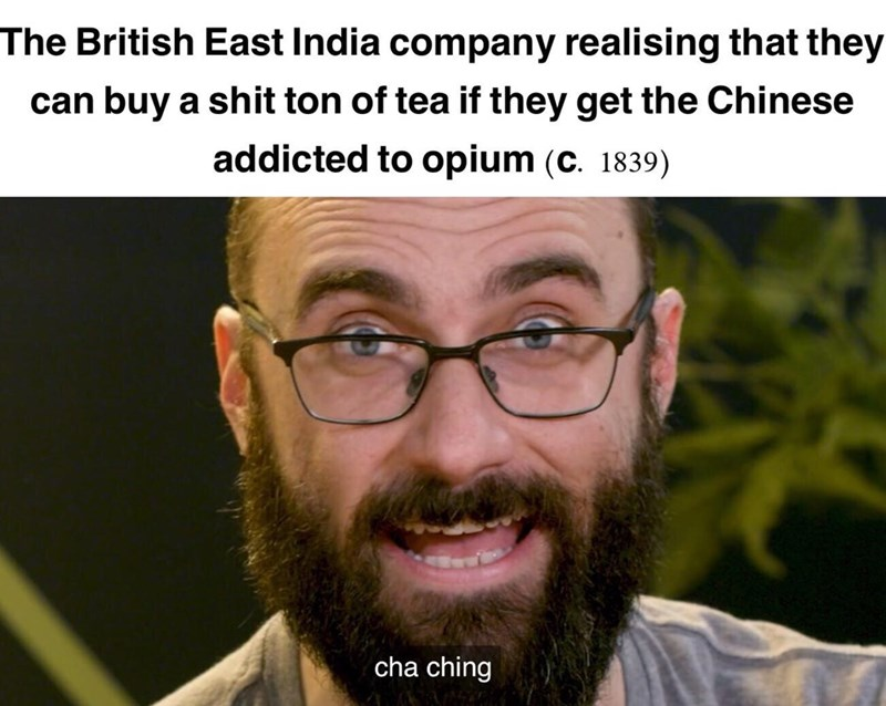 dank memes-tea chinene opium c