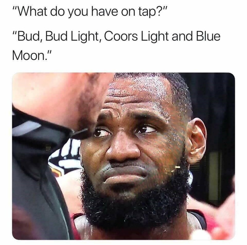 """Hair - """"What do you have on tap?"""" """"Bud, Bud Light, Coors Light and Blue Moon."""""""