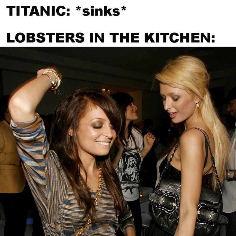 dank memes - Blond - TITANIC: *sinks* LOBSTERS IN THE KITCHEN: