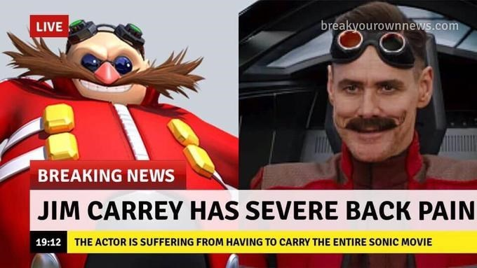 Funny meme about people who have 'severe back pain' from carrying all the weight - Jim Carrey, Sonic