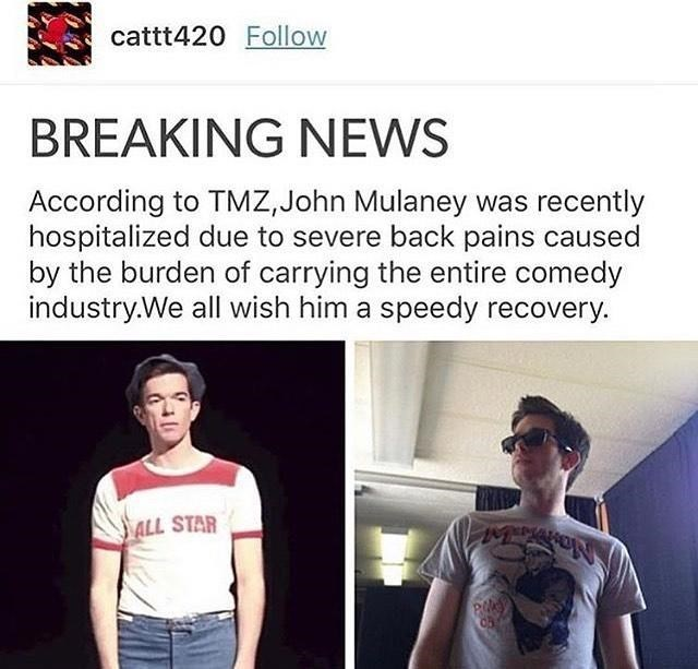 Funny meme about people who have 'severe back pain' from carrying all the weight - John Mulaney