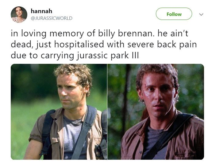 Funny meme about people who have 'severe back pain' from carrying all the weight - Jurassic Park, Billy Brennan