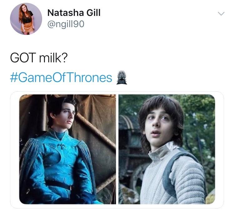 game of thrones reaction - Product - Natasha Gill @ngill90 GOT milk? #GameOfThrones