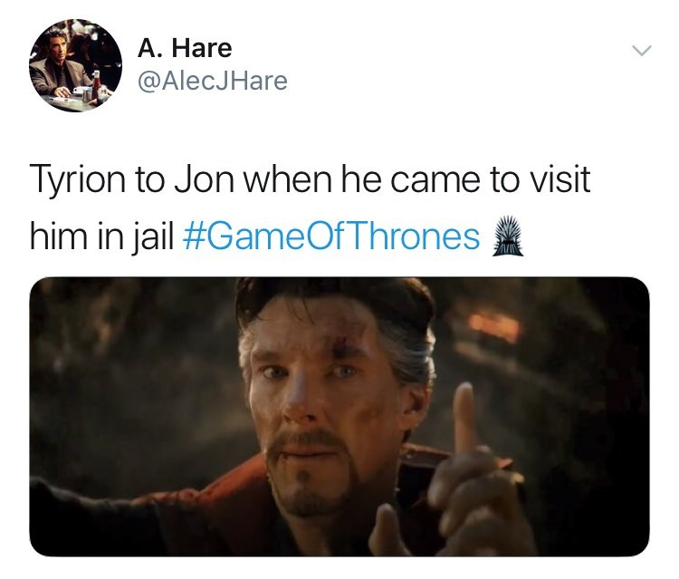 game of thrones reaction - Text - A. Hare @AlecJHare Tyrion to Jon when he came to visit him in jail #GameOfThrones