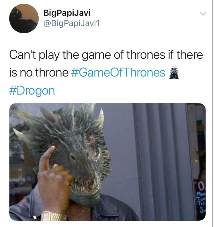 game of thrones reaction - Adaptation - BigPapiJavi @BigPapiJavi1 Can't play the game of thrones if there is no throne #GameOfThrones ЛГ #Drogon Mon Tri S