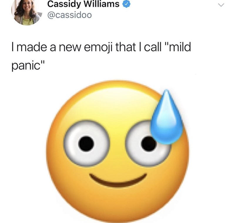 "random tweet that reads, ""I made a new emoji that I call 'mild panic'"" above an image of a panicked-looking emoji"