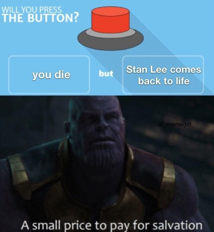 Funny Thanos meme entitled 'A small price to pay for salvation'