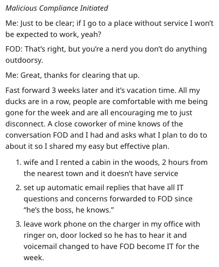 IT guy plan - Text - Malicious Compliance Initiated Me: Just to be clear; if I go to a place without service I won't be expected to work, yeah? FOD: That's right, but you're a nerd you don't do anything outdoorsy