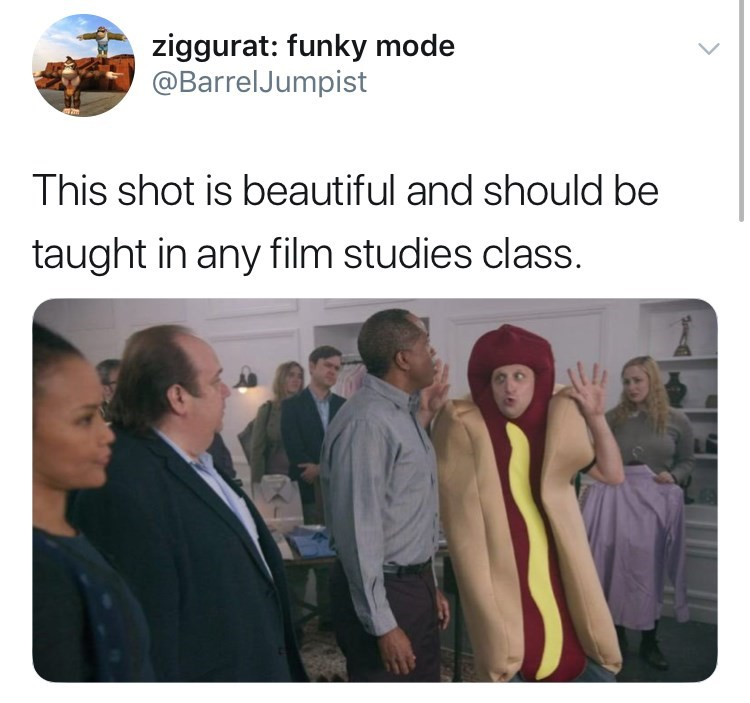 """This shot is beautiful"" tweet, still from ""I think you should leave"" hot dog:T"