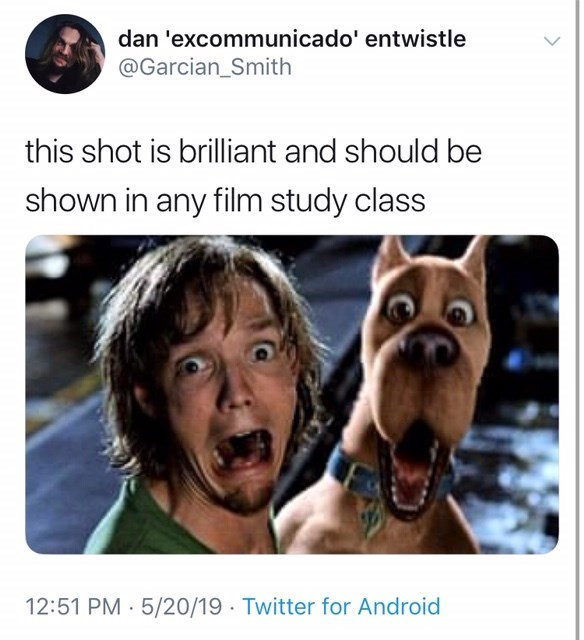 """""""This shot is brilliant and should be shown in any film study class"""" stilly from scooby doo starring matthew lillard as shaggy."""