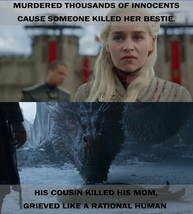 Disappointed game of thrones memes, meta meme, Meme about Daenerys murdering thousands of innocents because somebody killed Missandei, compared to Drogon her dragon whose cousin killed his mom, and instead of murdering people he just melted the iron throne. Emilia clarke photo.