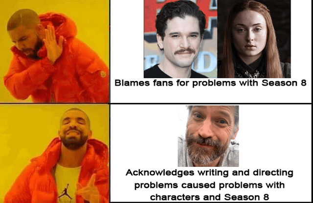 Disappointed game of thrones memes, meta meme, meme about Kit Harington and Sophie Truner blaming phans for problems with season 8, compared to Nikolaj Coster-Waldau who acknowledges writing and directing problems causing problems with characters and season 8.