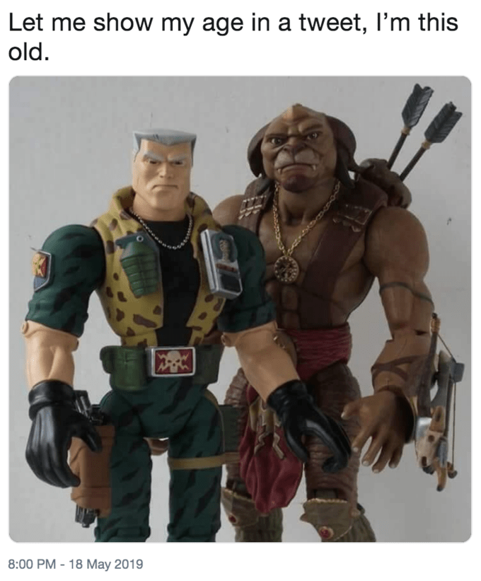 'I'm this Old' meme featuring '90s action figures