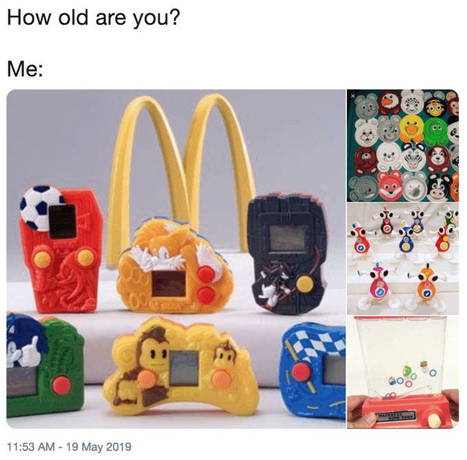 'I'm this Old' meme featuring old McDonald's toys from the '90s