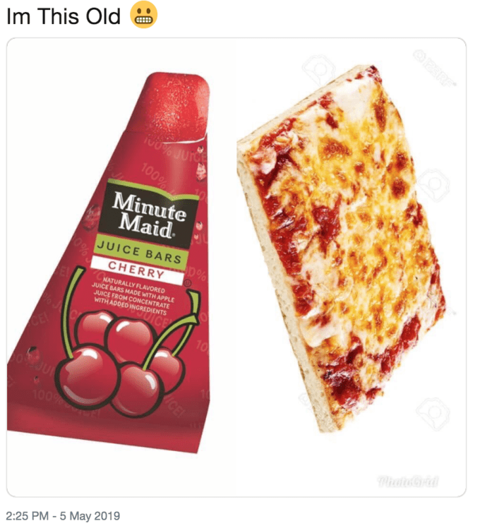 'I'm this Old' meme featuring square pizza and Minute Maid juice bars
