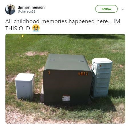 'I'm this Old' meme featuring an electrical box outside