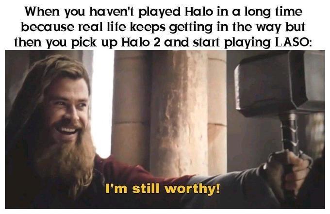 """Meme of Thor saying """"I'm still worthy"""" in Avengers: Endgame"""