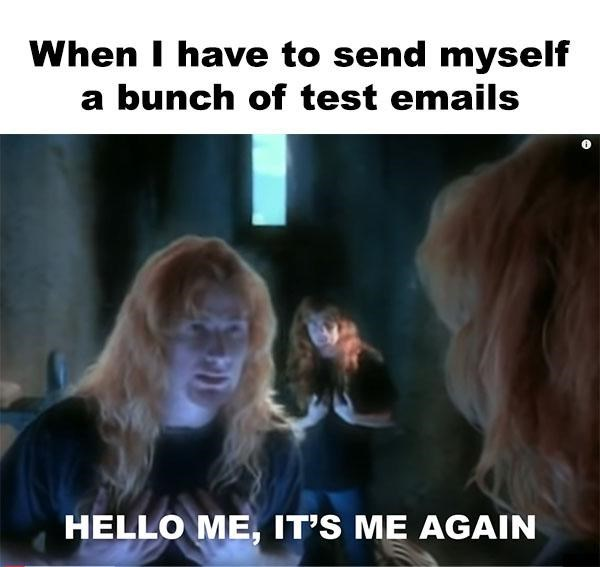 metal memes about yourself test emails