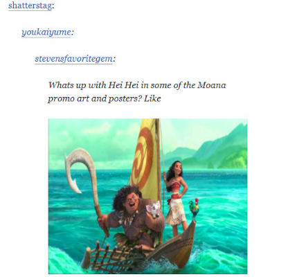 moana movie - Product - shatterstag: youkaiyume: stevensfavoritegem: Whats up with Hei Hei in some of theMoana promo art and posters? Like