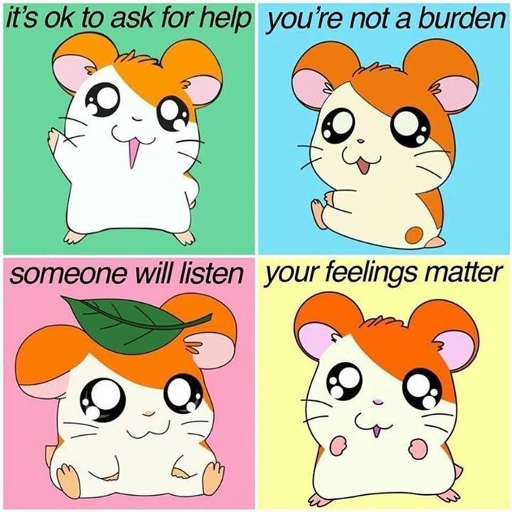 Facial expression - it's ok to ask for help you're not a burden someone will listen your feelings matter