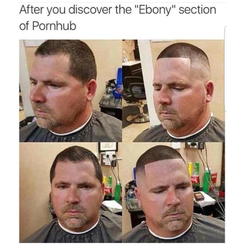 "offensive meme - Face - After you discover the ""Ebony"" section of Pornhub"