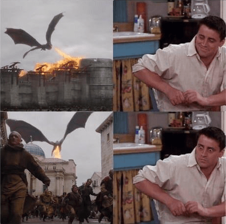 Funny meme with Game of Thrones and Joey from Friends