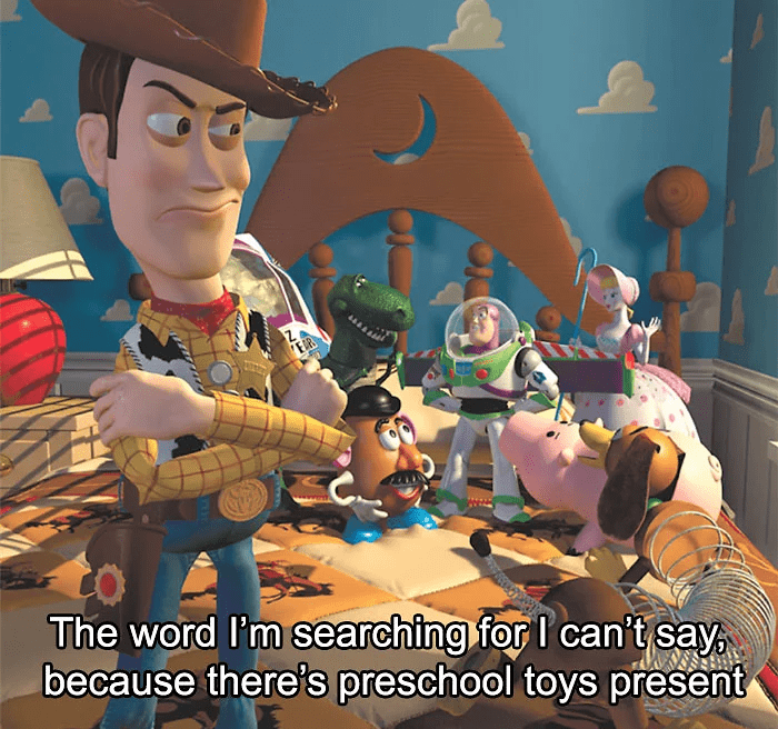 disney insult - Animated cartoon - The word I'm searching for I can't say because there's preschool toys present